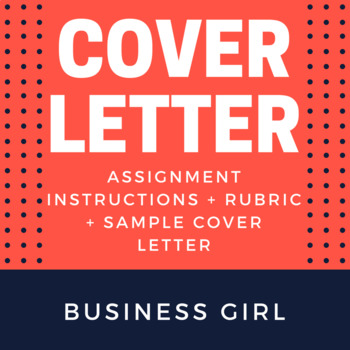 Cover Letter Assignment for High School Career Unit by Business Girl