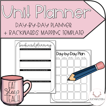 Day-by-Day Planner + Backwards Mapping by Buckmastery TpT