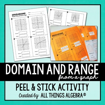 Domain and Range Peel and Stick Activity by All Things Algebra TpT