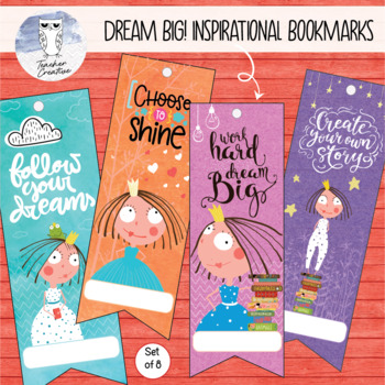 Dream Big! Inspirational Printable Bookmarks (Set of 8) by Teacher