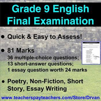 Grade 9 English Final Exam Multiple Choice, Short Answer, Essay