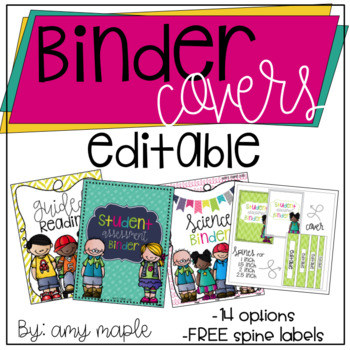 EDITABLE BINDER COVERS AND MATCHING SPINE LABELS by Amy Loraine TpT