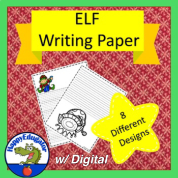 ELF Writing Paper - Lined Paper - Elf Theme by HappyEdugator TpT