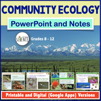 Ecology Community Ecology PowerPoint and Notes by Amy Brown Science