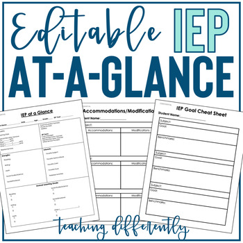 IEP at a Glance {Editable} by Teaching Differently TpT