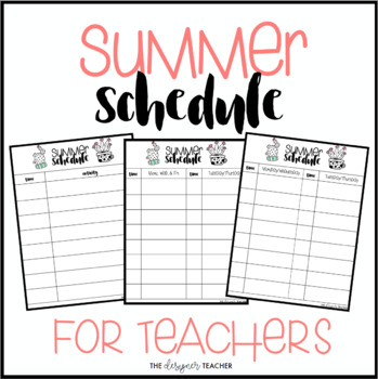 Editable Summer Schedule for Teachers {Cactus Theme} by The Designer