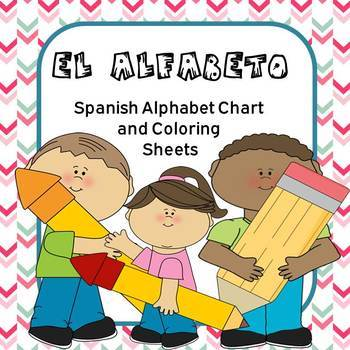 El alfabeto (Spanish Alphabet Chart) and Coloring Sheets by All