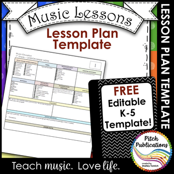 Elementary Music Lesson Plan Templates - FREE!! by Pitch Publications