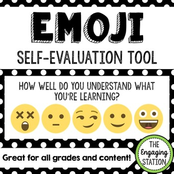 Emoji Self-Evaluation Tool by The Engaging Station TpT