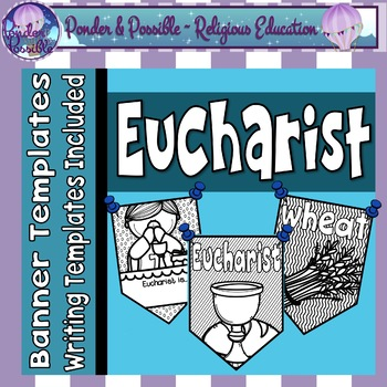 Eucharist  First Communion Banners by Ponder and Possible TpT