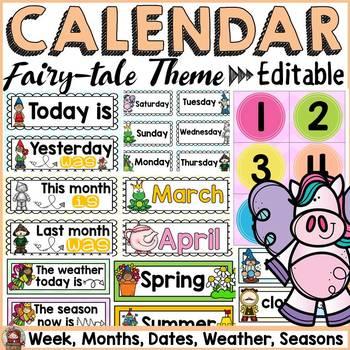 FAIRYTALE CLASS DECOR CALENDAR AND WEATHER EDITABLE by Teach To Tell - calendar class