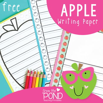 FREE Apple Writing Paper by From the Pond Teachers Pay Teachers
