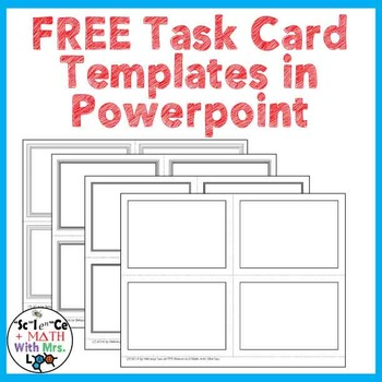 FREE Task Card Templates in Powerpoint by Science With Mrs Lau TpT
