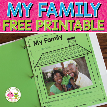Family Theme Printable Freebie by Jennifer Hier at Early Learning Ideas