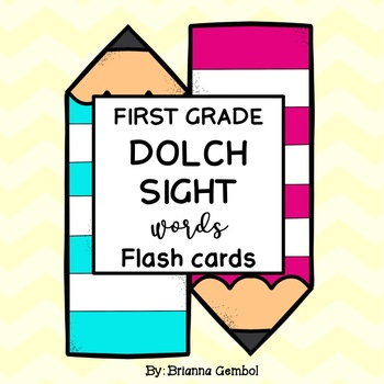 First Grade Dolch Sight Words Flash Cards by Brianna Gembol TpT - dolch sight word flashcards