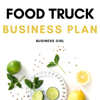 Food Truck Business Plan by Business Girl Teachers Pay Teachers - food truck business plan