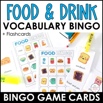 Food and Drink Bingo Game and Flashcard Set by Hot Chocolate Printables