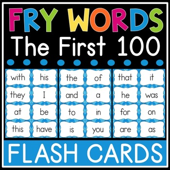 Fry Sight Word Flash Cards - The First 100 - High Frequency Words