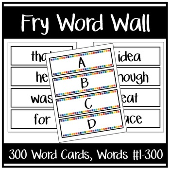 Fry Word Wall -OR- Flash Cards (Words #1-300) by Carlie Mobley TpT - flash cards words