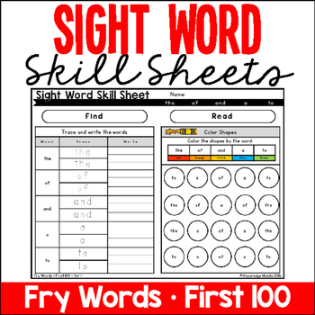 Sight Word Skill Sheets - Fry Words - First 100 by Knowledge Mobile