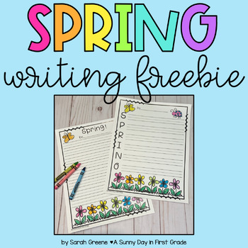 Fun Spring Writing Paper! by A Sunny Day in First Grade TpT