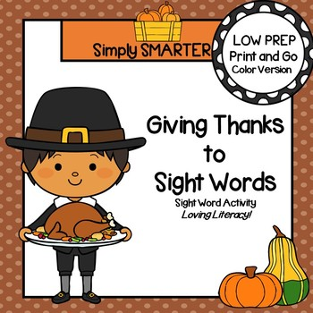 Giving Thanks To Sight Words LOW PREP Thanksgiving Themed