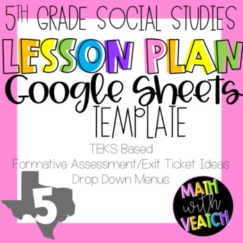 Google Sheets Lesson Plan Templates - Drop Down Menus (5th