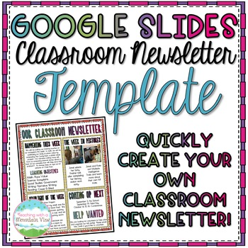 Google Slides Classroom Newsletter Template by Teaching With a