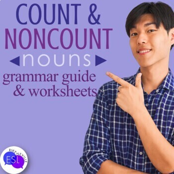 Count  Noncount Nouns Grammar Guide with Worksheets by Rike Neville
