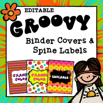 Groovy/Hippie Binder Covers and Spine Labels ~ Editable by TxTeach22