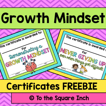Growth Mindset Certificates FREE by To the Square Inch- Kate Bing Coners