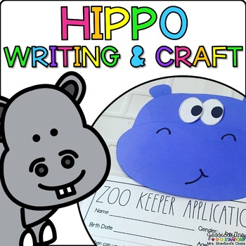 Hippo Animal Craftivity and Writing Prompts by Jessica Ann Stanford