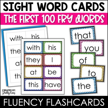 Fry Sight Words Flash Cards - The First 100 by Shelly Rees TpT