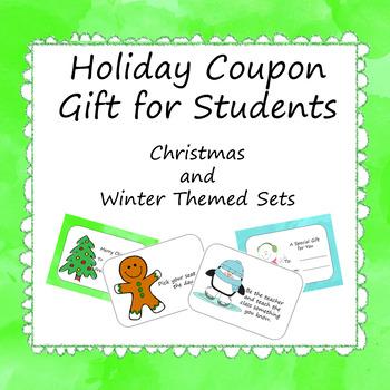 Holiday Coupon Gift for Students -Christmas and Winter Theme -Editable