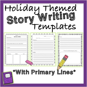 Holiday Themed Beginning, Middle and End Story Writing Template