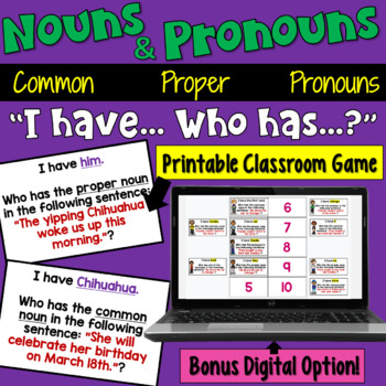 Nouns I Have Who Has Game (Common Nouns, Proper Nouns, Pronouns) by