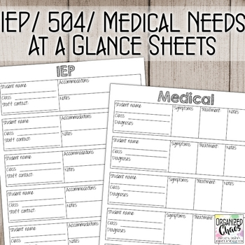 IEP / 504 / Medical Needs at a Glance for Specialists by Organized
