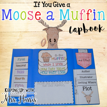 If You Give A Moose A Muffin Cause And Effect Teaching Resources