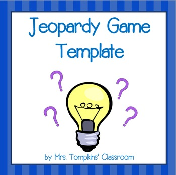 Jeopardy Game PowerPoint Template by Mrs Tompkins Classroom TpT