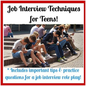 Job Interview Skills Preparation for Teens by Creative Teaching Ideas