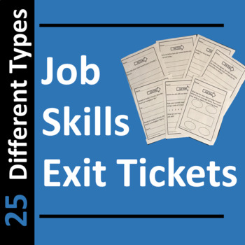 Job Skills Exit Tickets or Slips by Career and Employment Prep TpT