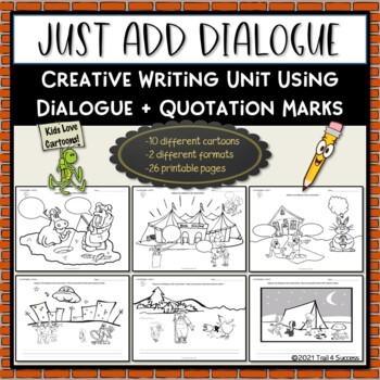 Quotation Marks Cartoon Creative Writing Unit - Just Add Dialogue - creative writting