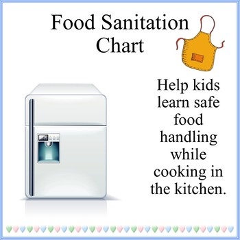 Cooking with Kids- Food Sanitation Chart by Debbie Madson TpT