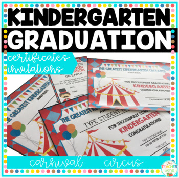 Kindergarten Graduation Certificates Carnival Circus by The Teacher Gene