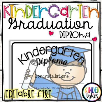 Kindergarten Graduation Diploma with EDITABLE file by Kinder Tykes