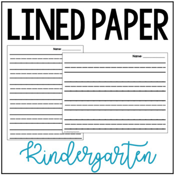Kindergarten Lined Paper by A Blooming Classroom TpT