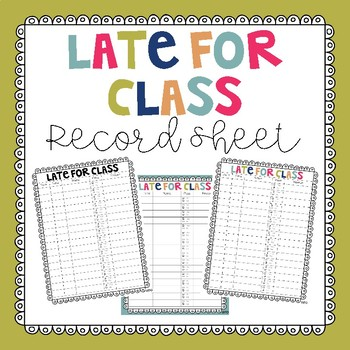 Late for Class - Record Sheet by Garden Pea Designs TpT