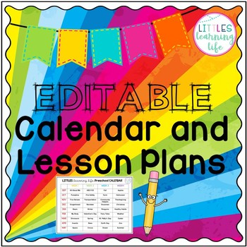 Preschool Themed Calendar and Lesson Plan Template by Littles