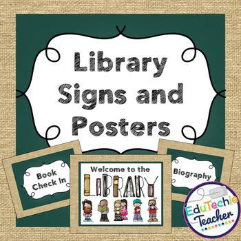 Library Signs and Posters {Chalkboard and Burlap} -Includes Editable