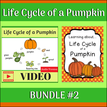 Life Cycle of a Pumpkin BUNDLE 2 (Video  Unit Study) by Creations